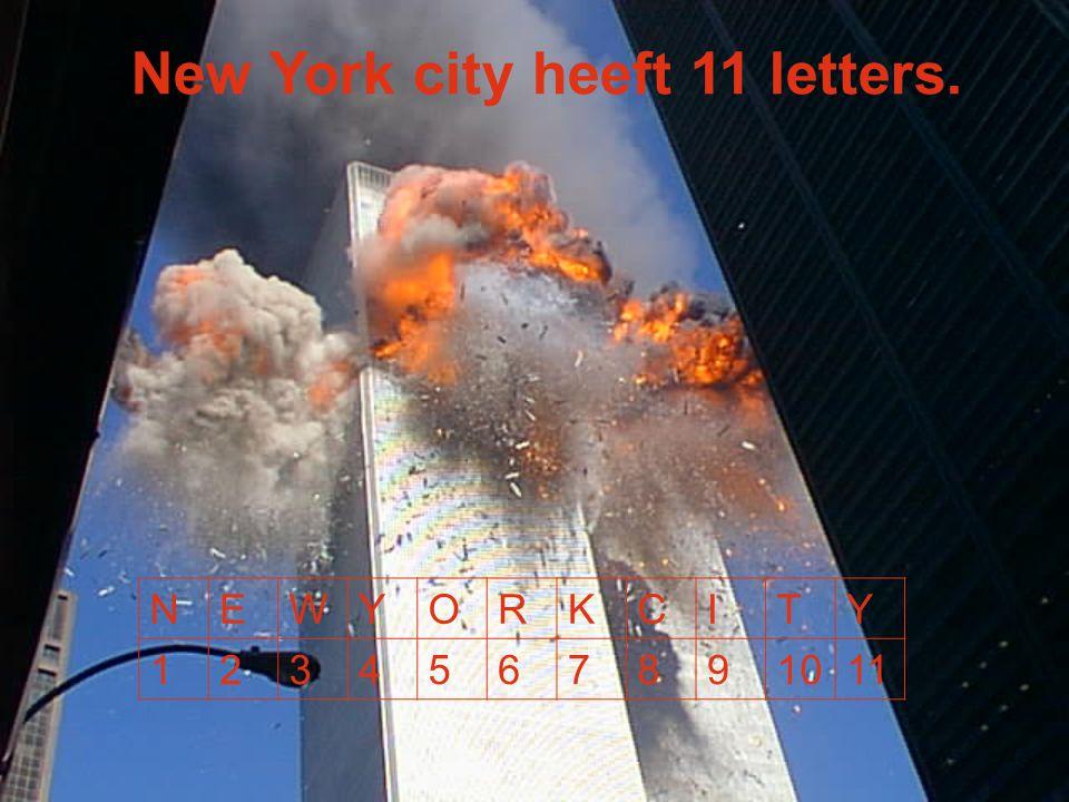 New York city heeft 11 letters. NEWYORKCITY 1234567891011