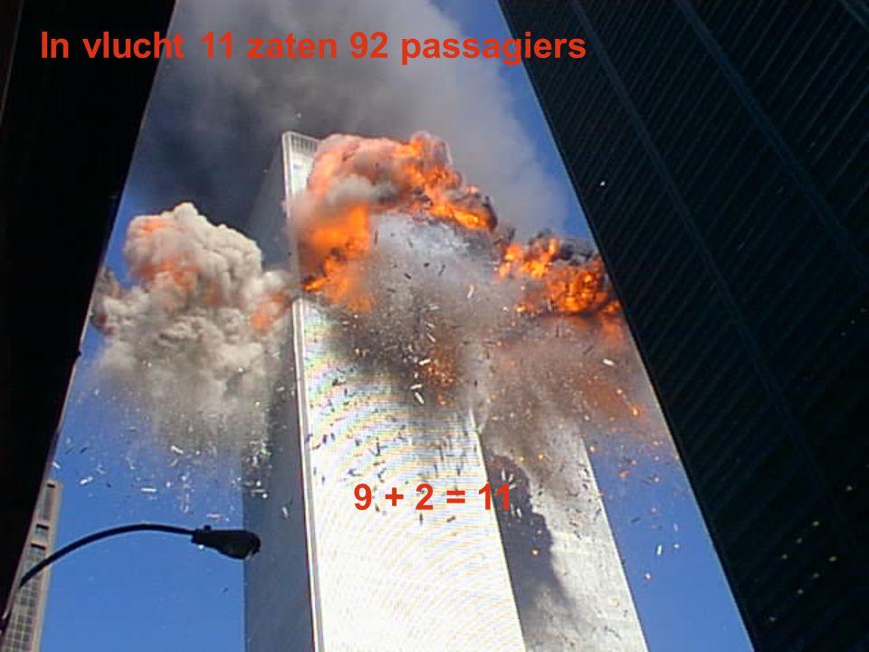 In vlucht 11 zaten 92 passagiers 9 + 2 = 11