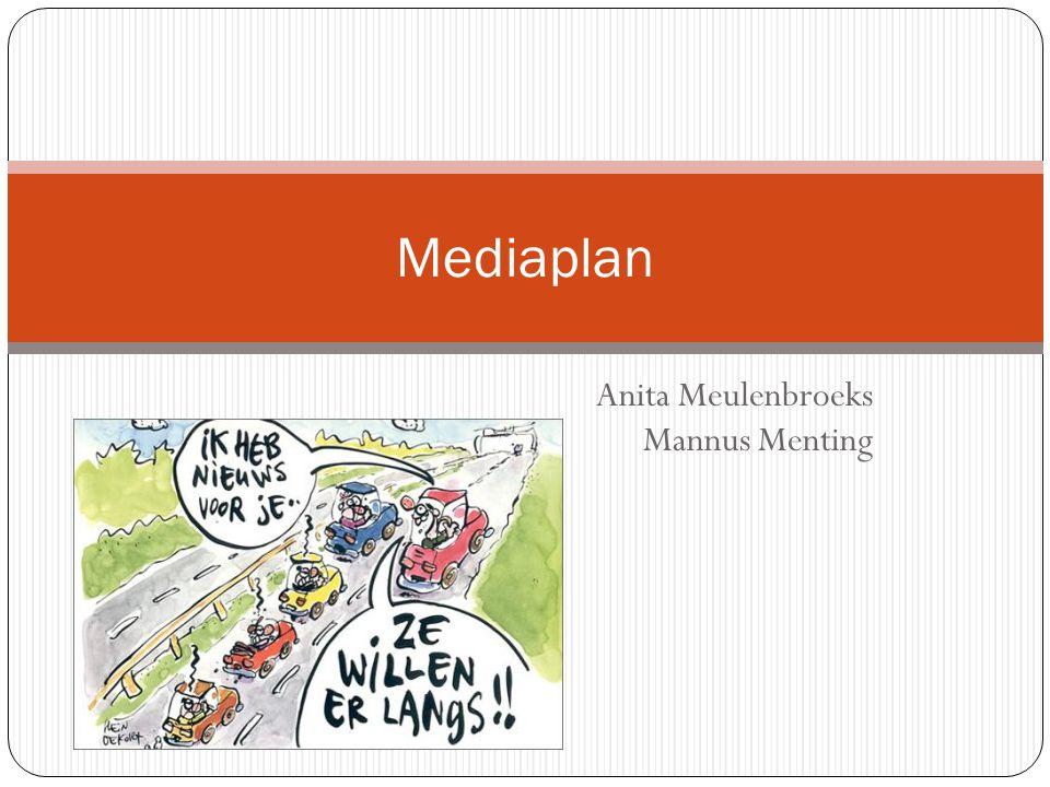 Anita Meulenbroeks Mannus Menting Mediaplan