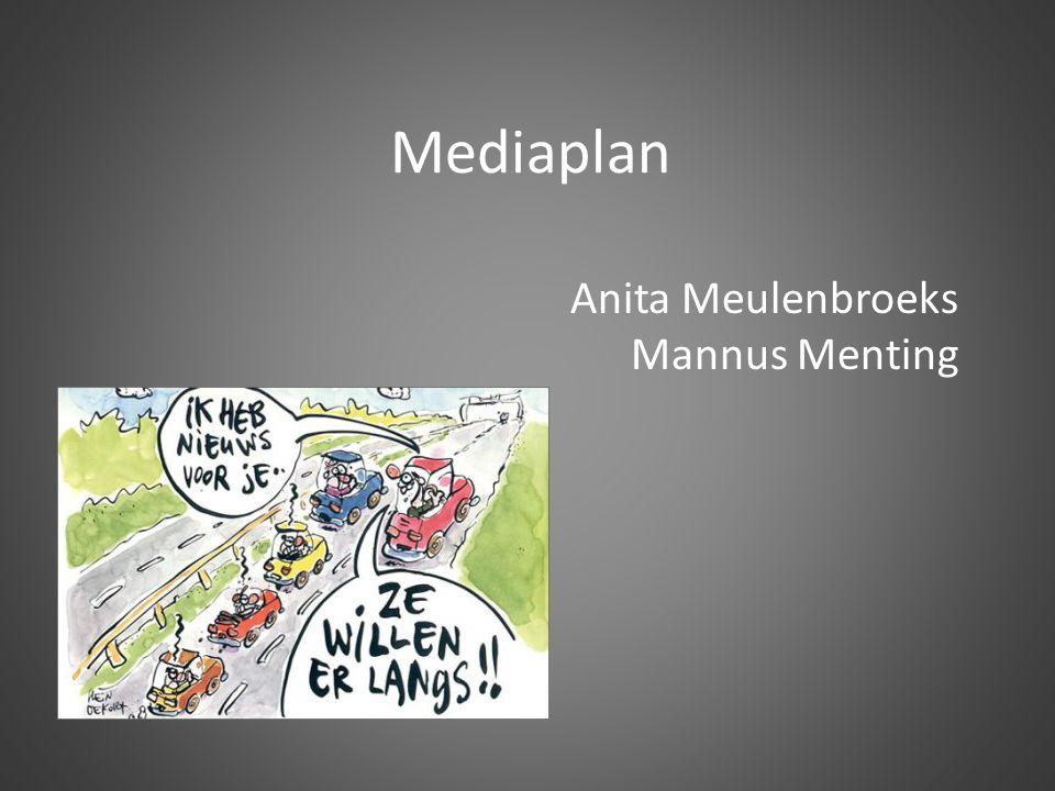 Mediaplan Anita Meulenbroeks Mannus Menting