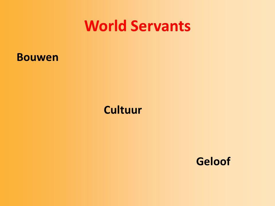 World Servants Bouwen Cultuur Geloof.