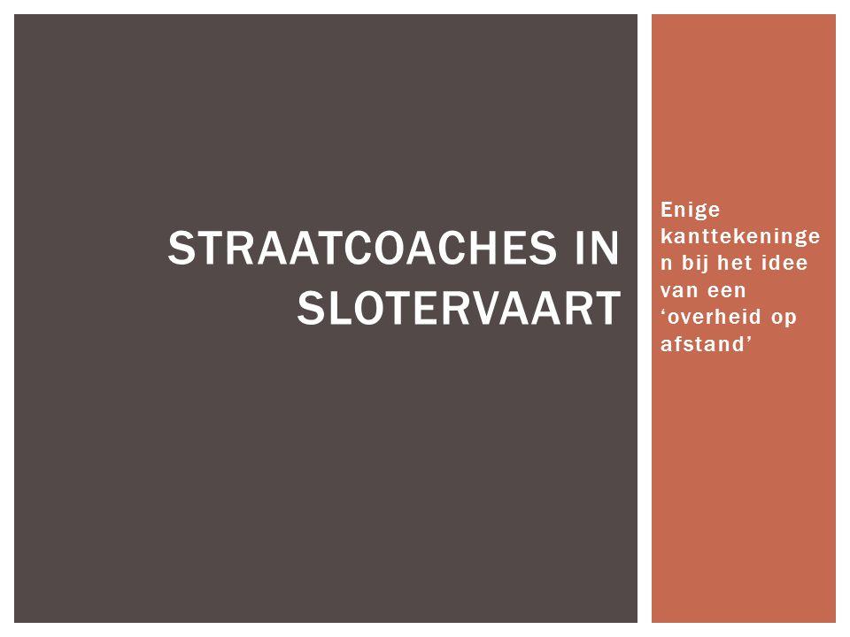  Amsterdams stadsdeel  Veel overlast  Criminaliteit  Vooral Marokkaanse hangjongeren SLOTERVAART