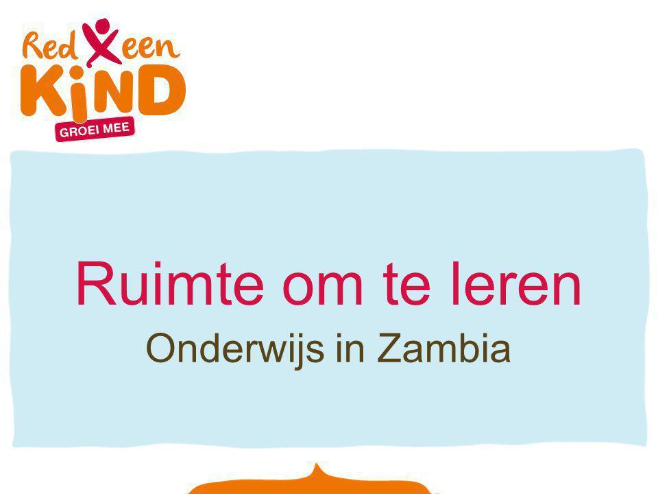 Ruimte om te leren Onderwijs in Zambia