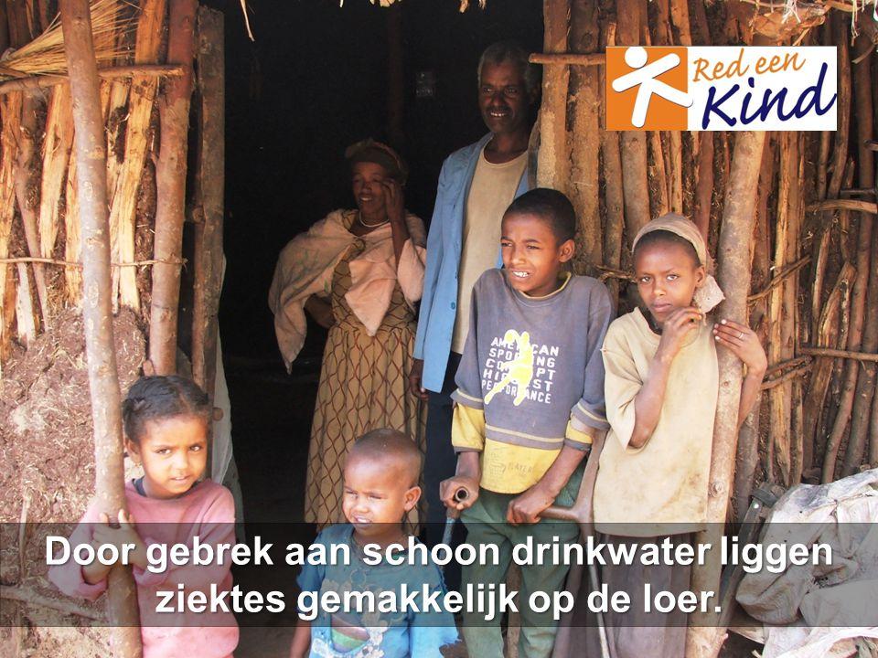 Door gebrek aan schoon drinkwater liggen ziektes gemakkelijk op de loer.