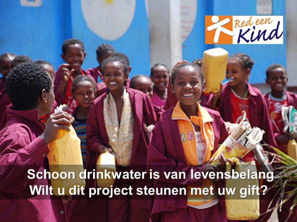 Schoon drinkwater is van levensbelang Schoon drinkwater is van levensbelang Wilt u dit project steunen met uw gift