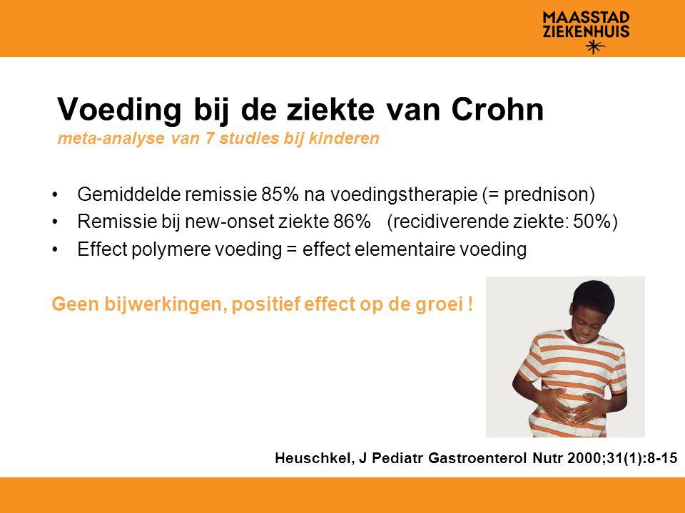 Voeding bij de ziekte van Crohn meta-analyse van 7 studies bij kinderen Gemiddelde remissie 85% na voedingstherapie (= prednison) Remissie bij new-ons