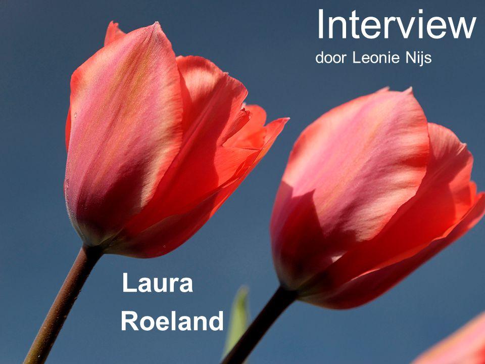 Laura Roeland Interview door Leonie Nijs