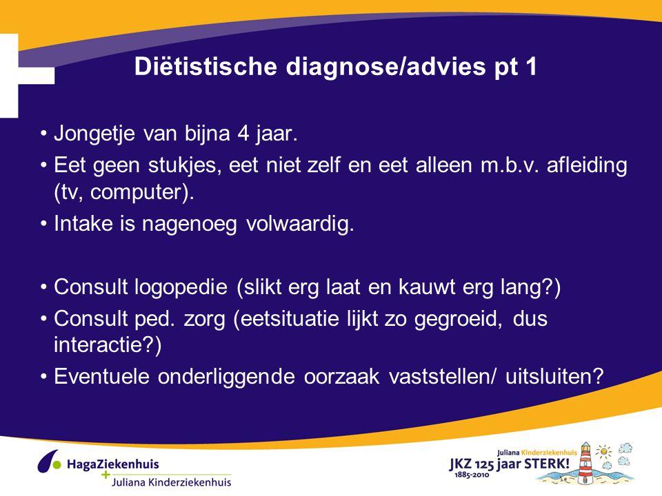Diëtistische diagnose/advies pt 1 Jongetje van bijna 4 jaar.