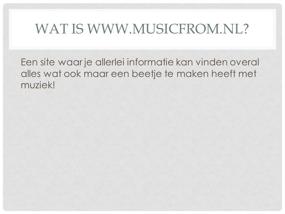 WAT IS WWW.MUSICFROM.NL.