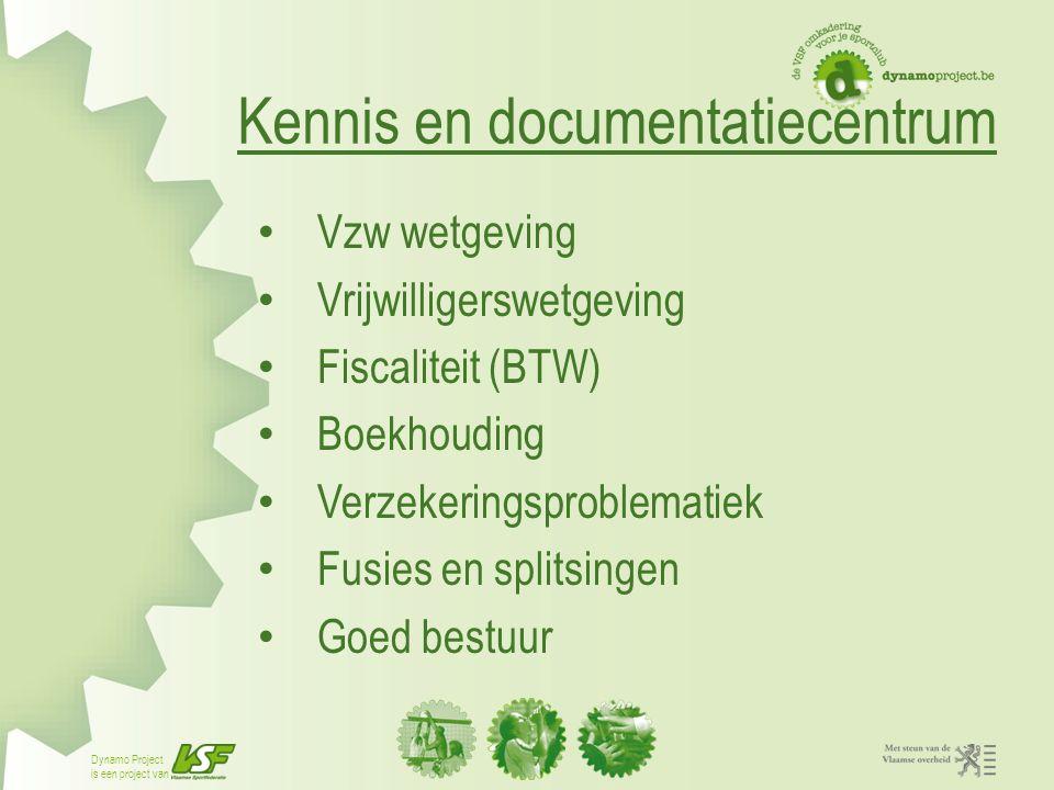 is een project van Kennis en documentatiecentrum Vzw wetgeving Vrijwilligerswetgeving Fiscaliteit (BTW) Boekhouding Verzekeringsproblematiek Fusies en