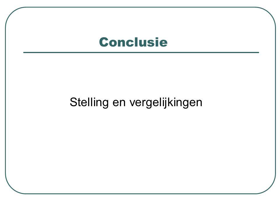 Conclusie Stelling en vergelijkingen