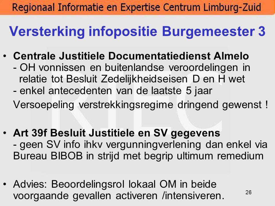 26 Versterking infopositie Burgemeester 3 Centrale Justitiele Documentatiedienst Almelo - OH vonnissen en buitenlandse veroordelingen in relatie tot B