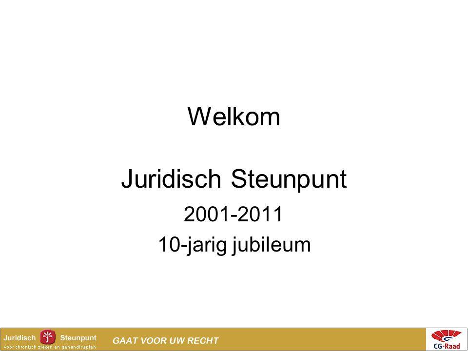 Welkom Juridisch Steunpunt 2001-2011 10-jarig jubileum