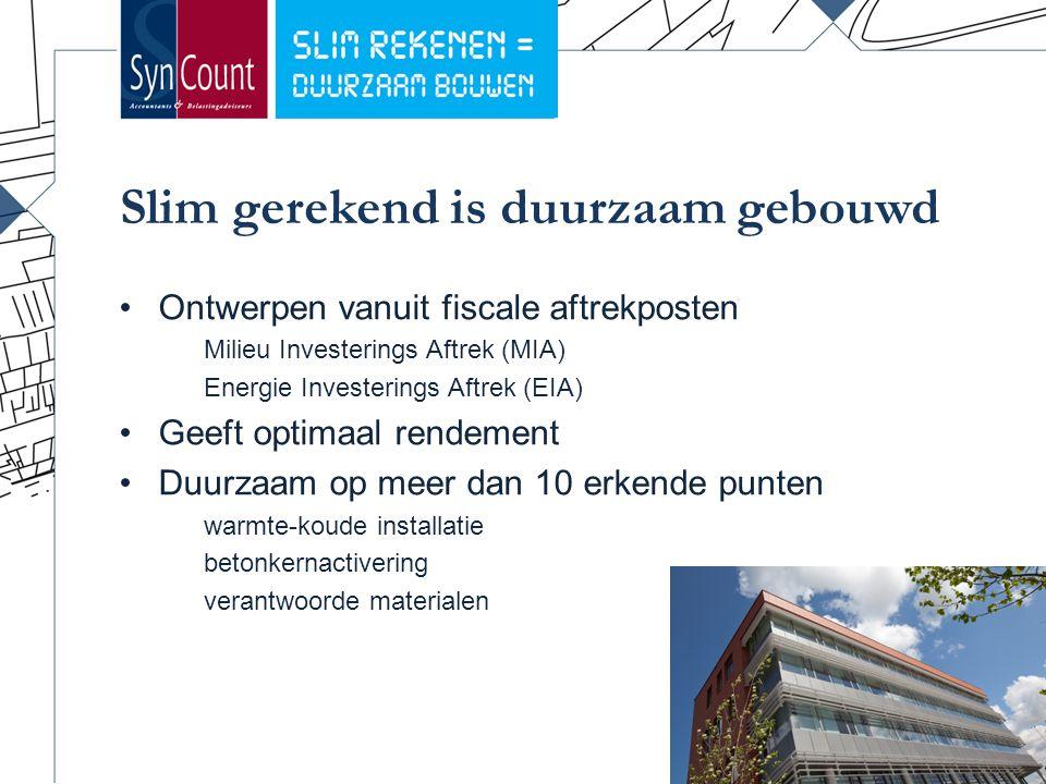 Slim gerekend is duurzaam gebouwd 21 Ontwerpen vanuit fiscale aftrekposten Milieu Investerings Aftrek (MIA) Energie Investerings Aftrek (EIA) Geeft optimaal rendement Duurzaam op meer dan 10 erkende punten warmte-koude installatie betonkernactivering verantwoorde materialen