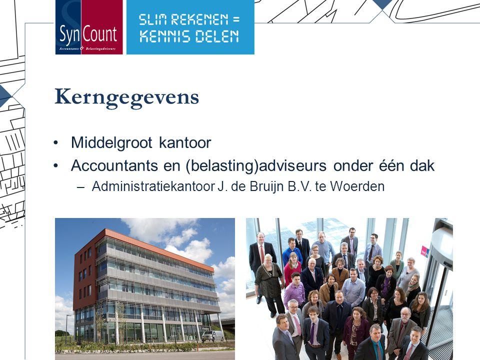 Kerngegevens Middelgroot kantoor Accountants en (belasting)adviseurs onder één dak –Administratiekantoor J.