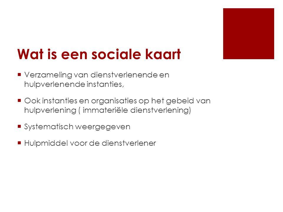Waarom een sociale kaart.
