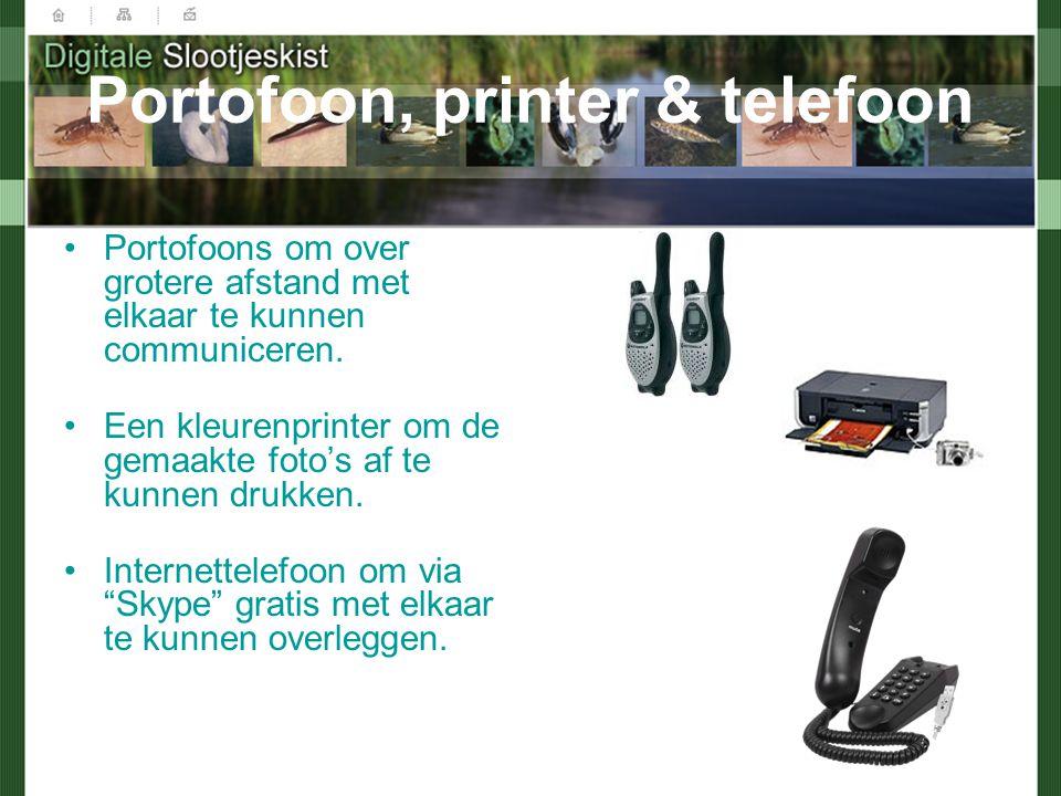 Portofoon, printer & telefoon Portofoons om over grotere afstand met elkaar te kunnen communiceren.