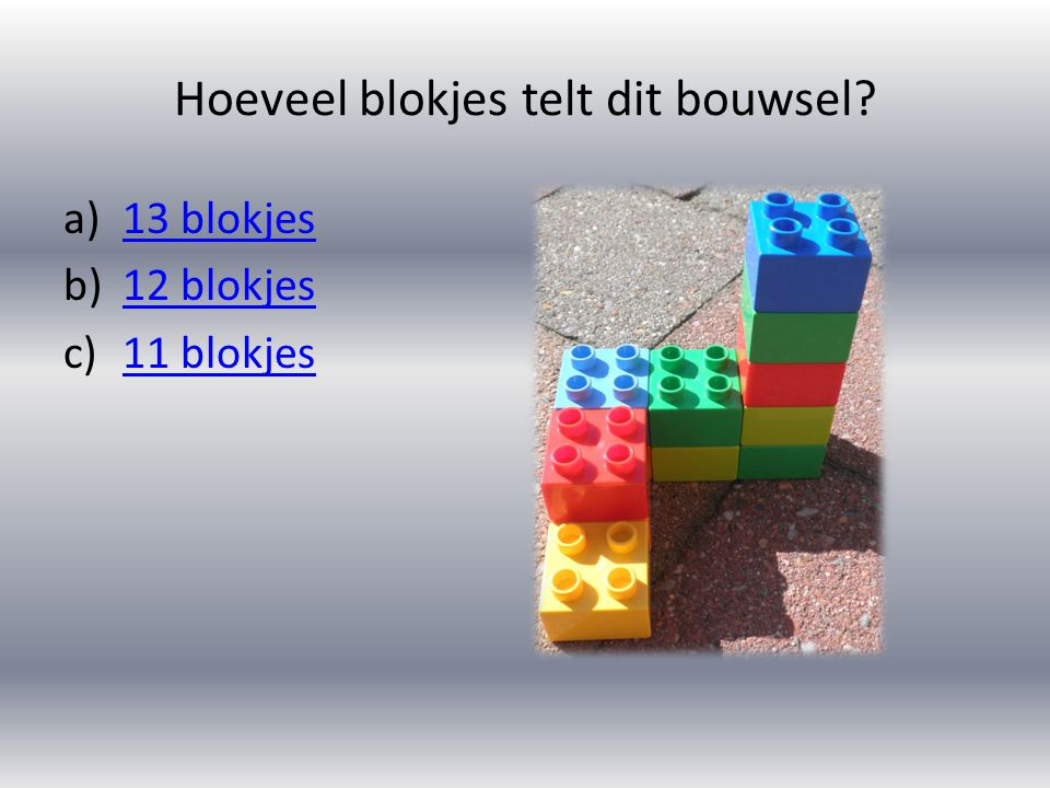 Hoeveel blokjes telt dit bouwsel.