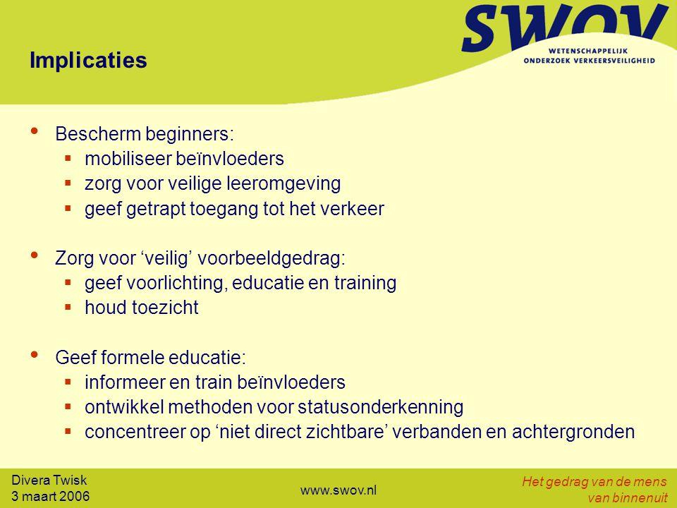 Divera Twisk 3 maart 2006 Het gedrag van de mens van binnenuit www.swov.nl Relatie statusonderkenning en regels Statusonderkenning (Wat kan ik?): onderkennen eigen beperkingen/taakbekwaamheid en daarnaar handelen Verkeersregels (Wat mag ik?): formele grens tussen aanvaardbaar en onaanvaardbaar gedrag