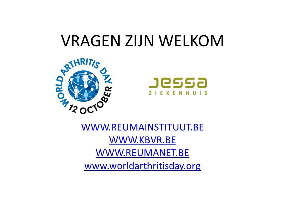 VRAGEN ZIJN WELKOM WWW.REUMAINSTITUUT.BE WWW.KBVR.BE WWW.REUMANET.BE www.worldarthritisday.org