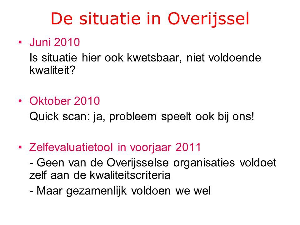 In de regio's IJsselland en Twente zijn zelfevaluaties uitgevoerd, waaruit is af te leiden dat de partners afzonderlijk niet in staat zijn te voldoen aan de kwaliteitscriteria.