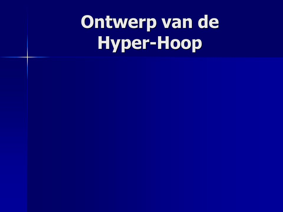 Ontwerp van de Hyper-Hoop