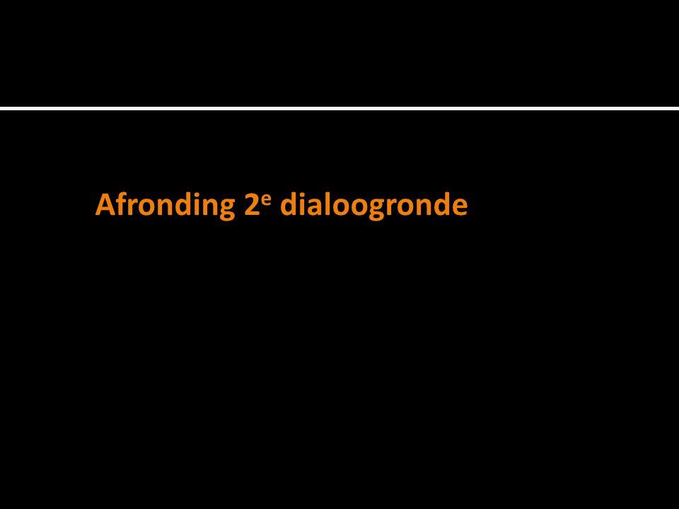 Afronding 2 e dialoogronde