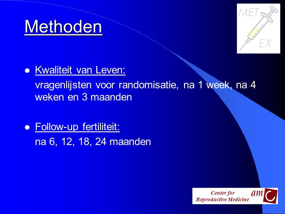 Center for Reproductive Medicine l Kwaliteit van Leven: vragenlijsten voor randomisatie, na 1 week, na 4 weken en 3 maanden l Follow-up fertiliteit: n