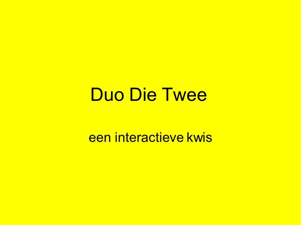 Duo Die Twee een interactieve kwis