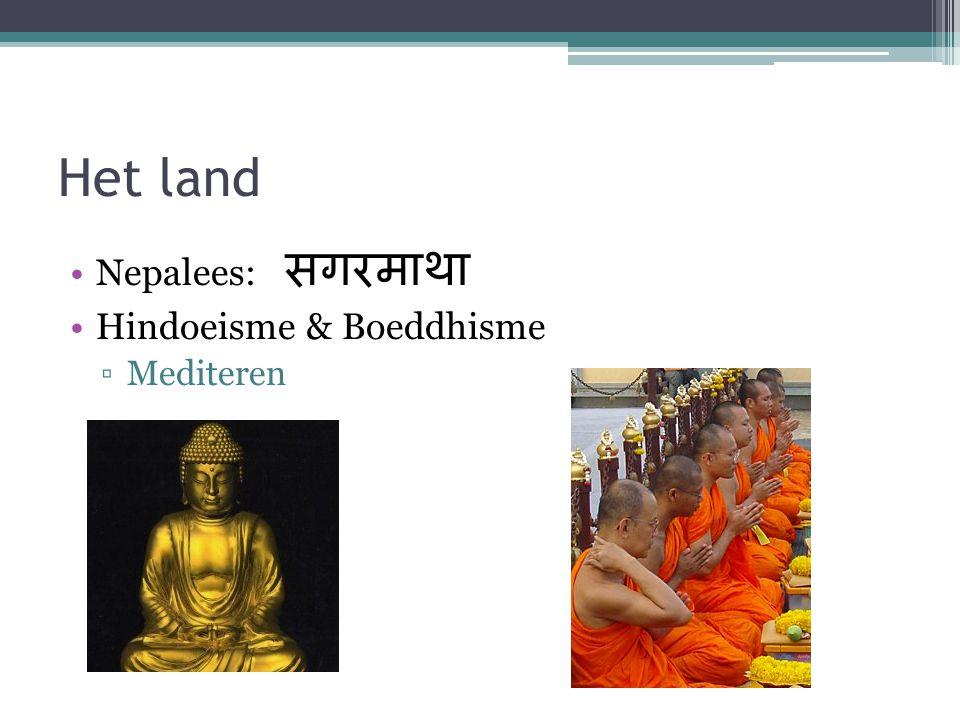 Het land Nepalees: सगरमाथा Hindoeisme & Boeddhisme ▫Mediteren
