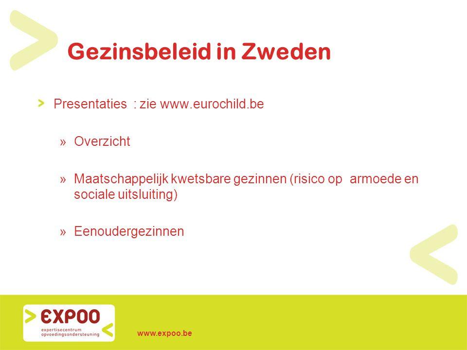 www.expoo.be Kernboodschappen - reflecties Algemene indruk : »Sterke focus op ouderschapsverlof en financiële maatregelen.
