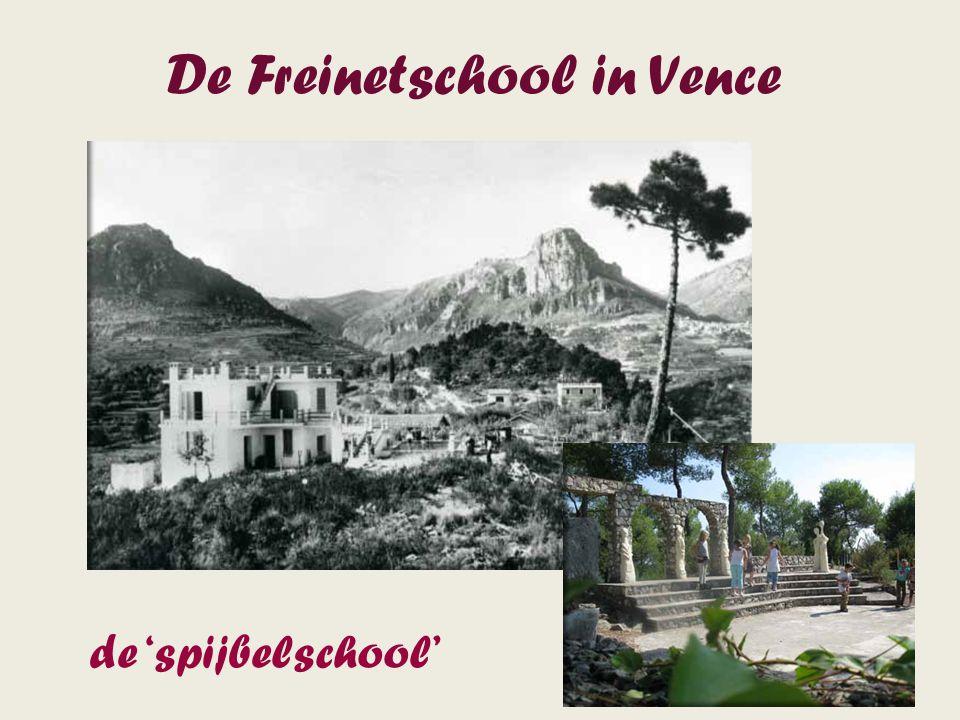 De Freinetschool in Vence de 'spijbelschool'