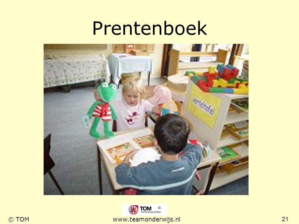 21 © TOMwww.teamonderwijs.nl Prentenboek
