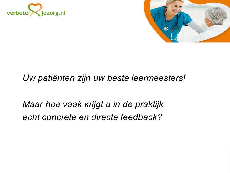 Uw patiënten zijn uw beste leermeesters.