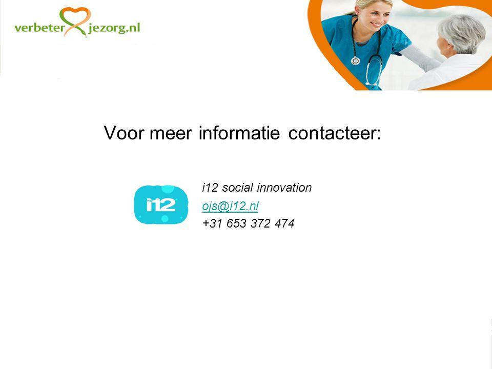 Voor meer informatie contacteer: i12 social innovation ojs@i12.nl +31 653 372 474