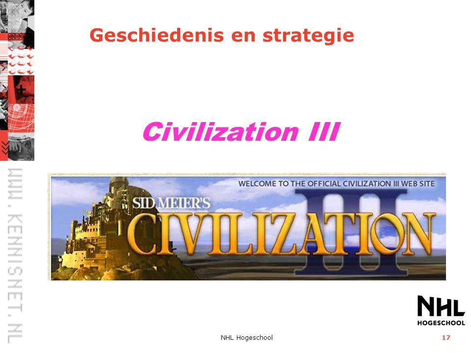 NHL Hogeschool17 Civilization III Geschiedenis en strategie