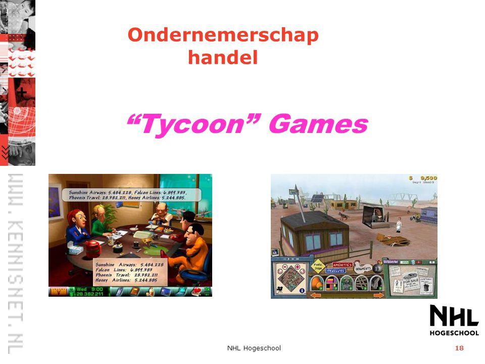 """NHL Hogeschool18 """"Tycoon"""" Games Ondernemerschap handel"""