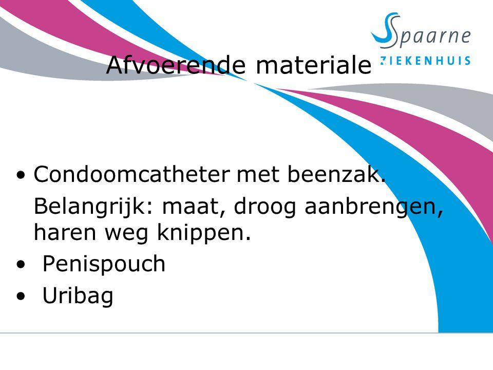 Afvoerende materialen Condoomcatheter met beenzak. Belangrijk: maat, droog aanbrengen, haren weg knippen. Penispouch Uribag 23-9-2014urine verlies na
