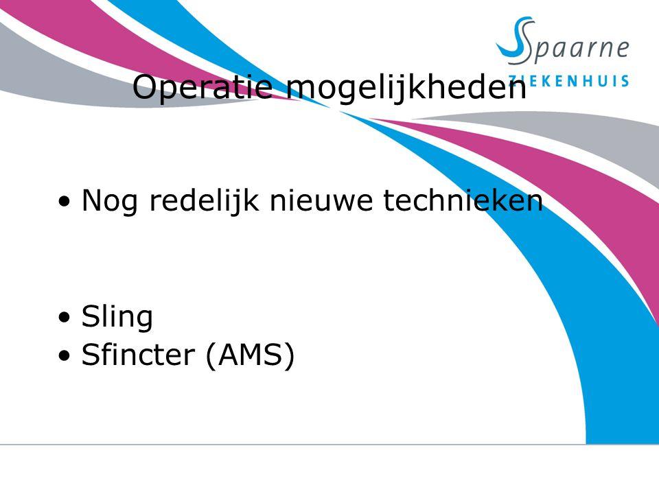Operatie mogelijkheden Nog redelijk nieuwe technieken Sling Sfincter (AMS) 23-9-2014urine verlies na een prostaat operatie 8
