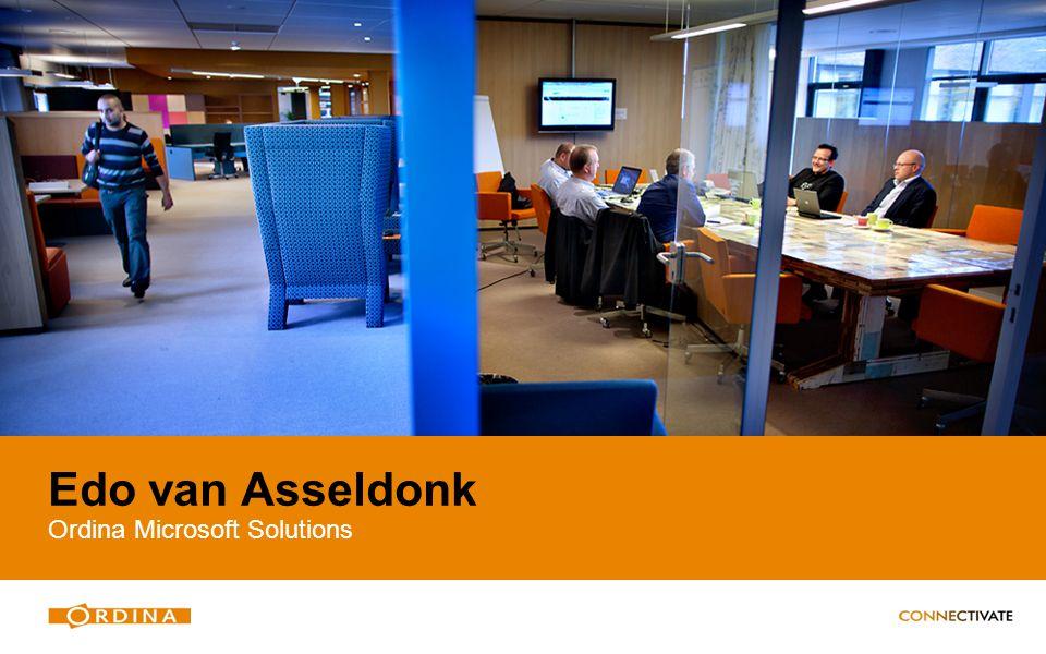 Edo van Asseldonk Ordina Microsoft Solutions