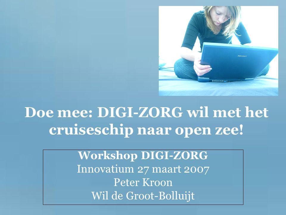 Doe mee: DIGI-ZORG wil met het cruiseschip naar open zee.