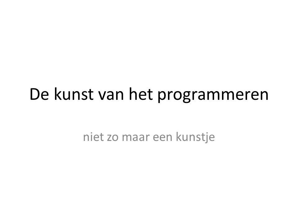 De kunst van het programmeren niet zo maar een kunstje