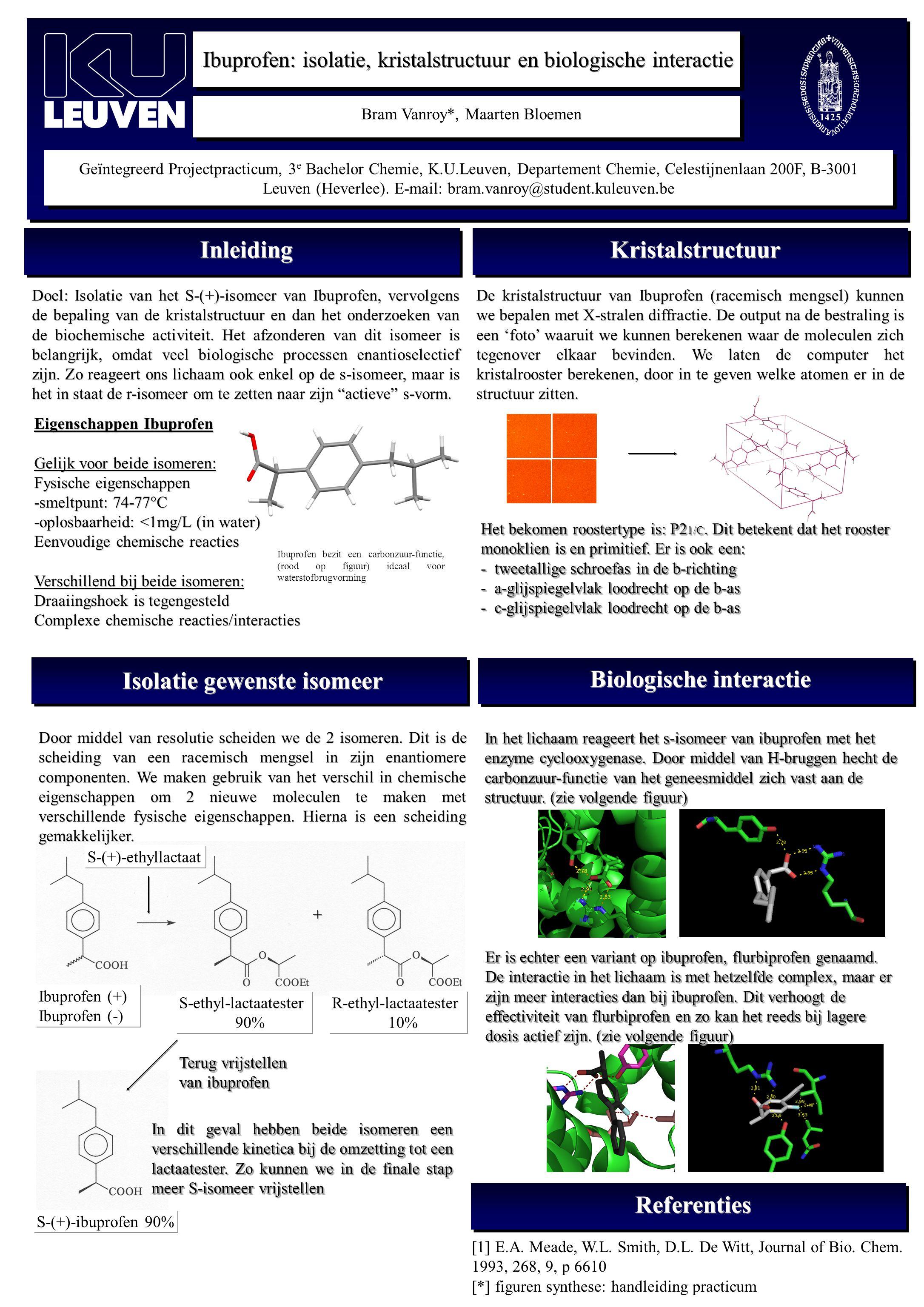 Bram Vanroy*, Maarten Bloemen Geïntegreerd Projectpracticum, 3 e Bachelor Chemie, K.U.Leuven, Departement Chemie, Celestijnenlaan 200F, B-3001 Leuven