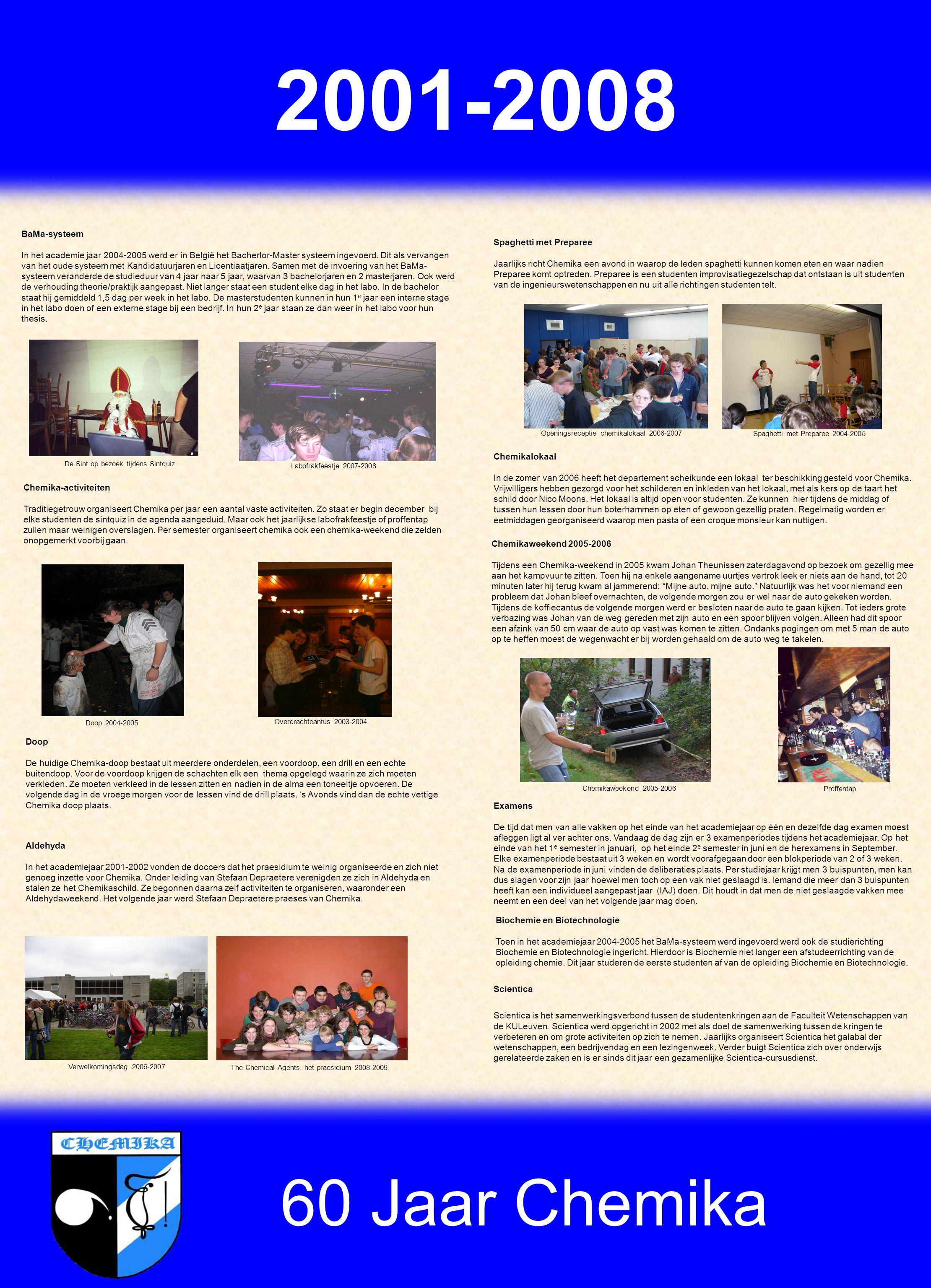 60 Jaar Chemika Scientica Scientica is het samenwerkingsverbond tussen de studentenkringen aan de Faculteit Wetenschappen van de KULeuven.