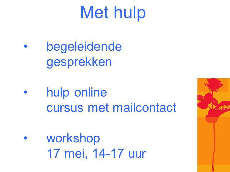 Met hulp begeleidende gesprekken hulp online cursus met mailcontact workshop 17 mei, 14-17 uur ontspanningskussen