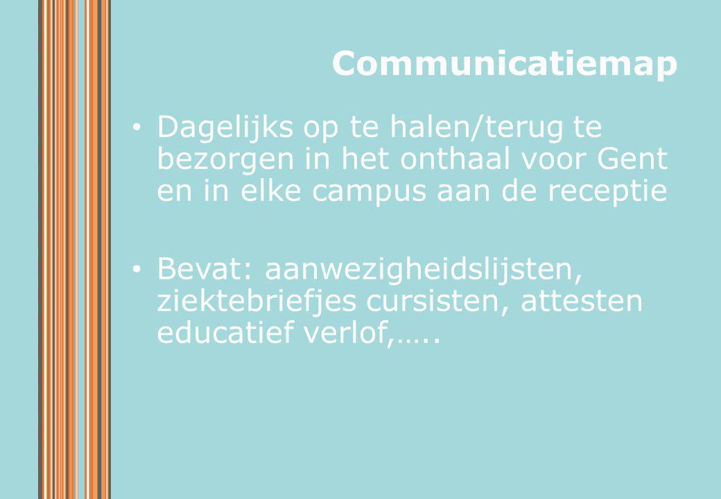 Dagelijks op te halen/terug te bezorgen in het onthaal voor Gent en in elke campus aan de receptie Bevat: aanwezigheidslijsten, ziektebriefjes cursist