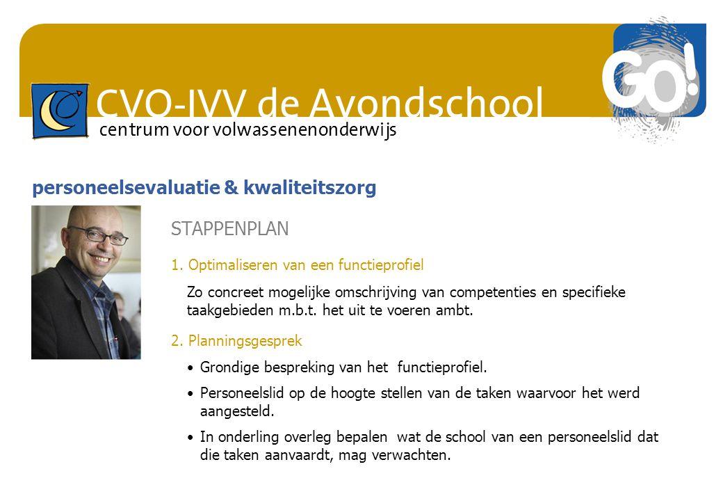 CVO-IVV de Avondschool centrum voor volwassenenonderwijs Zo concreet mogelijke omschrijving van competenties en specifieke taakgebieden m.b.t. het uit