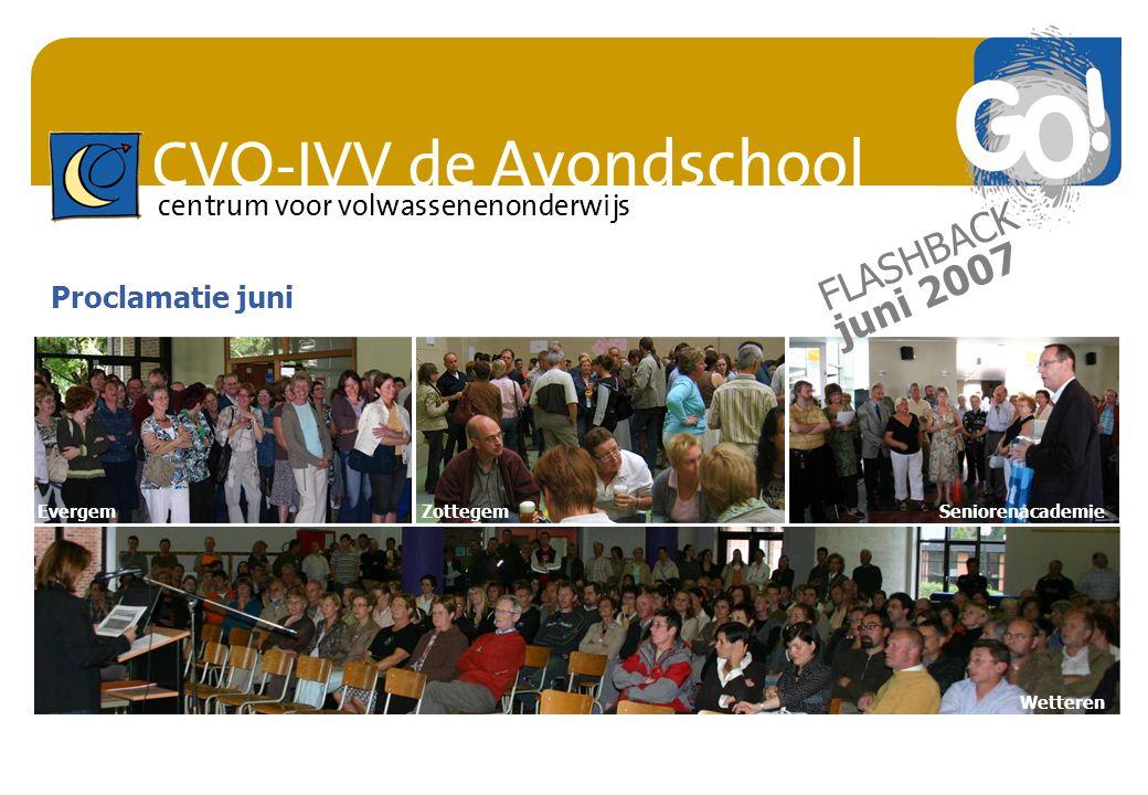 CVO-IVV de Avondschool centrum voor volwassenenonderwijs Proclamatie juni EvergemZottegemSeniorenacademie Wetteren FLASHBACK juni 2007
