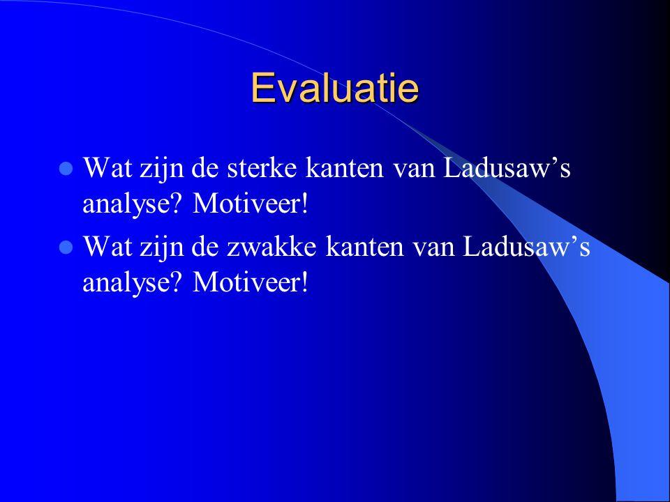Evaluatie Wat zijn de sterke kanten van Ladusaw's analyse.