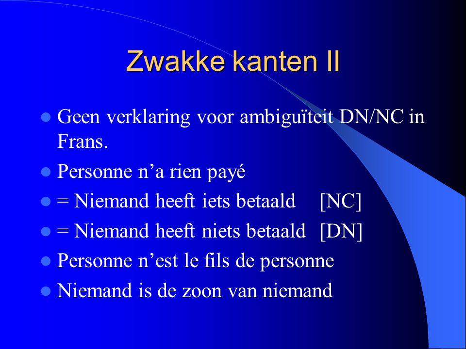 Zwakke kanten II Geen verklaring voor ambiguïteit DN/NC in Frans.